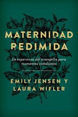 Maternidad Redimida (Rústica)