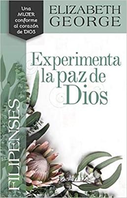 Filipenses: Experimenta La Paz De Dios (Rústica)