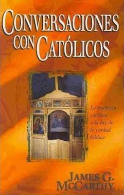 Conversaciones Con Católicos (Rústica)