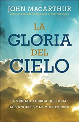 Gloria Del Cielo (Rústica)