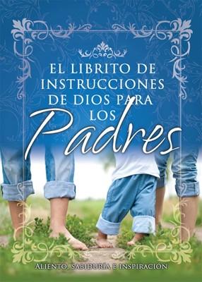 Librito De Instrucciones De Dios Para Padres (Rústica)