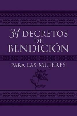 31 Decretos De Bendición Para Las Mujeres (Imitación Piel)
