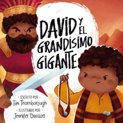 David y El Grandísimo Gigante (Rústica)