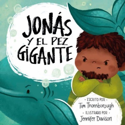 Jonás y El Pez Gigante (Rústica)