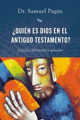 Quién Es Dios En El Antiguo Testamento? (Rústica)