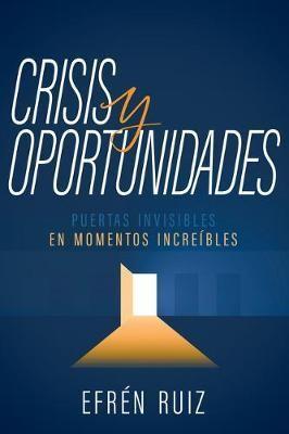 Crisis y Oportunidades (Rústica)
