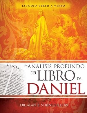 Un Análisis Profundo Del Libro De Daniel (Rústica)
