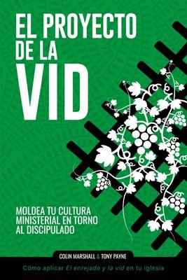 El Proyecto De La Vid (Rústica)
