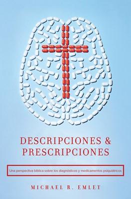 Descripciones y Prescripciones (Rústica)