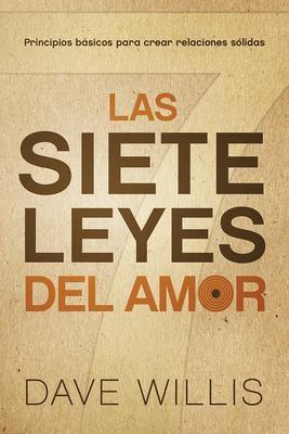 Las Siete Leyes Del Amor (Rústica)