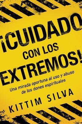 !Cuidado Con Los Extremos! (Rústica)