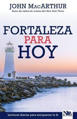 Fortaleza Para Hoy (Rústica)