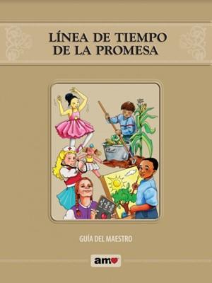Linea De Tiempo De La Promesa Guía Del Maestro (Rústica Espiral )