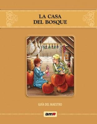 La Casa Del Bosque Guía Del Maestro (Rústica Espiral )