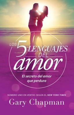 Los 5 Lenguajes Del Amor (Rústica)