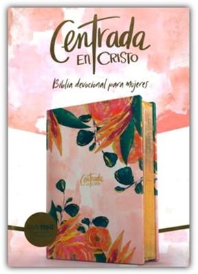RVR1960 Biblia Devocional Centrada En Cristo (Imitación Piel Floral)
