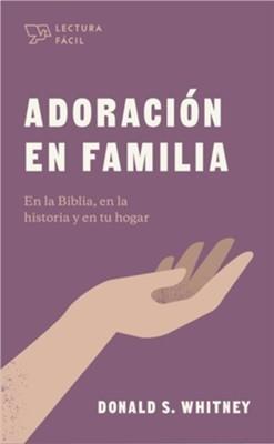 Adoración En Familia - Lectura Fácil (Rústica)