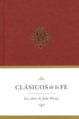 Clásicos De La Fe: John Wesley (Tapa Dura)