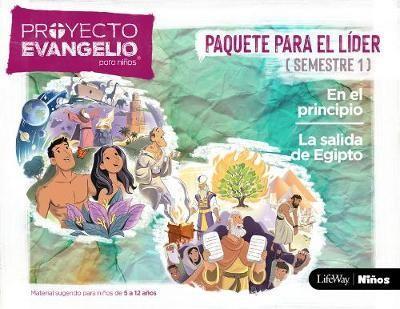 Proyecto Evangelio Para Niños Paquete El Líder Semestre 1 (Rústica)