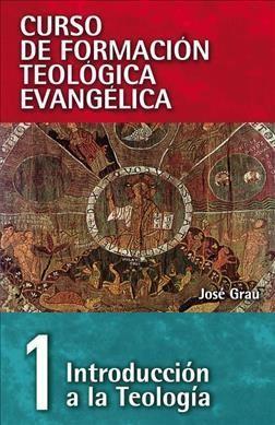 Curso De Formación Teológica Evangélica (Rústica)