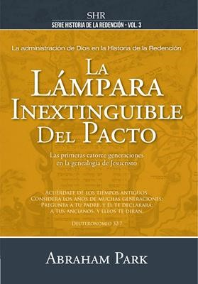 La Lámpara Inextinguible del Pacto (Rústica)