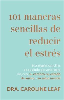 10 Maneras Sencillas De Reducir El Estres (rustica)