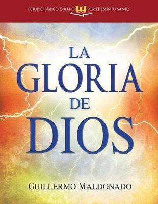 La Gloria De Dios (rustica)