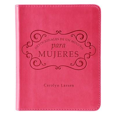 Devocional De Un Minuto Para Mujeres (Simil Cuero Rosado)