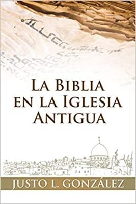 La Biblia En La Iglesia Antigua (rustica)