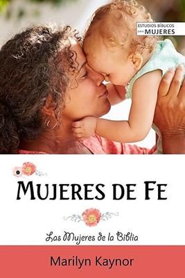 Mujeres De Fe (rustica)
