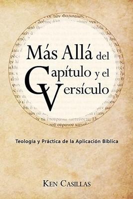 Más Allá Del Capítulo y El Versículo (rustica)