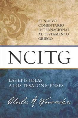 Las Epístolas a Los Tesalonicenses (Tapa Dura )