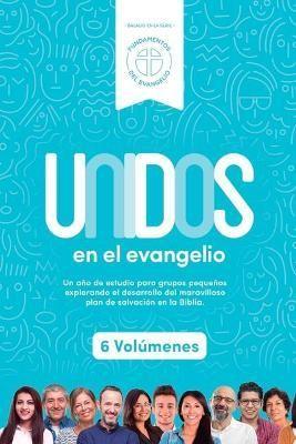 Unidos En El Evangelio - La Serie Completa (Tapa Dura)