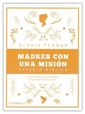 Madres Con Una Misión (rustica)