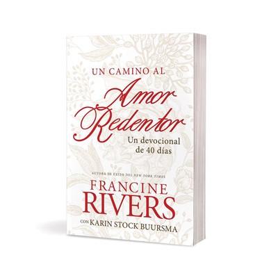 Un Camino Al Amor Redentor (rustica)