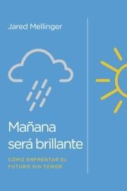 Mañana Será Brillante (rustica)