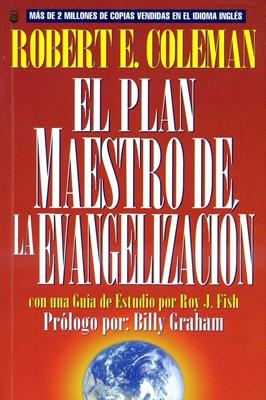 El Plan Maestro de la Evangelización (Rústica)