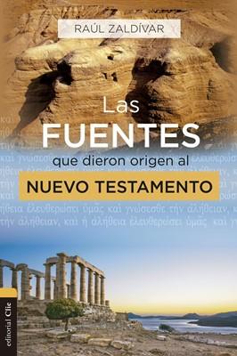 Las Fuentes que dieron Origen al Nuevo Testamento (Rústica)