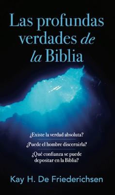 Las Profundas Verdades Bíblicas (Rústica)