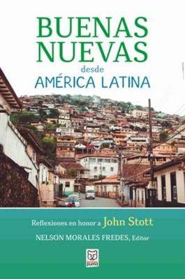 Buenas Nuevas Desde América Latina (Rústico)