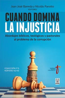 Cuando Domina La Injusticia (Rústico)