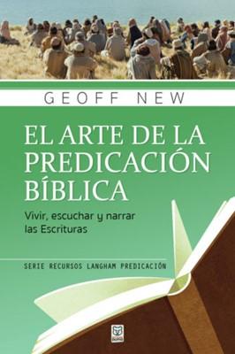 El Arte de la Predicación Bíblica (Rustica)