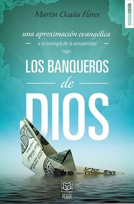 Los Banqueros de Dios (Rústica)
