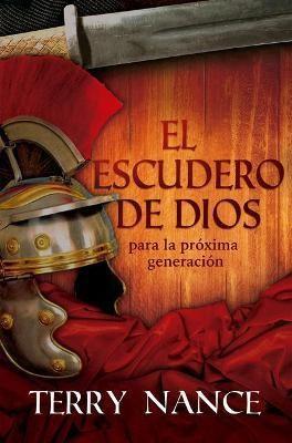El Escudero De Dios (rustica)