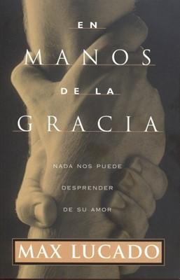 En Manos De La Gracia (Rústica)