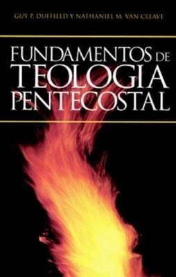 Fundamentos De Teologia Pentecostal (Tapa Dura)
