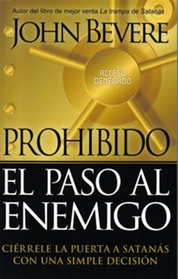 Prohibido El Paso Al Enemigo (Rústica) [Libro]