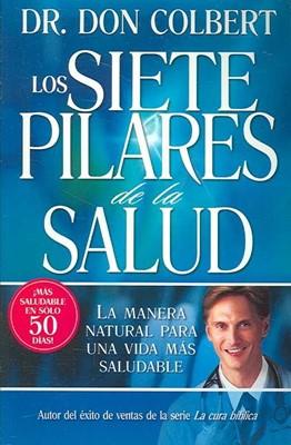 Siete Pilares De La Salud, Los (Rústica) [Libro]