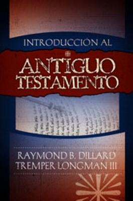 Introducción Al Antiguo Testamento (tapa rústica) [Libro]