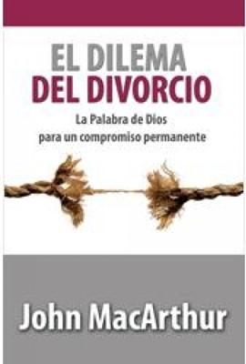 El Dilema Del Divorcio (rustica) [Libro]